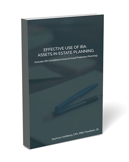 Effective Use of IRA Assets in Estate Planning