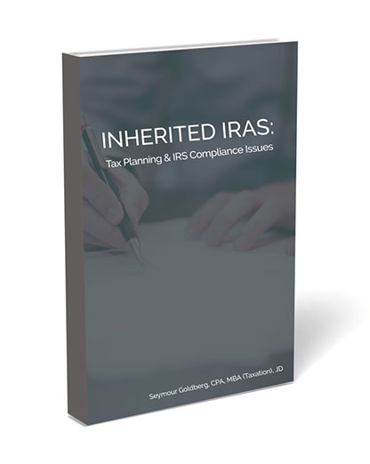 Inherited IRAS: Tax Planning and IRS Compliance Issues