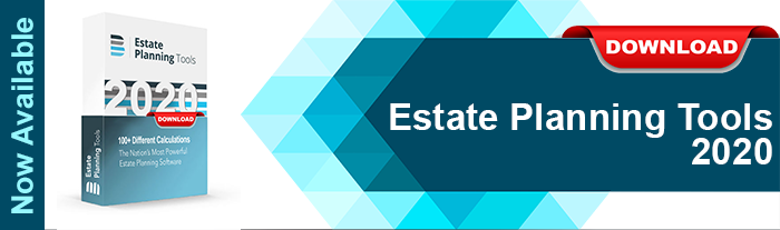Estate Planning Tools 2020 - Now Available!