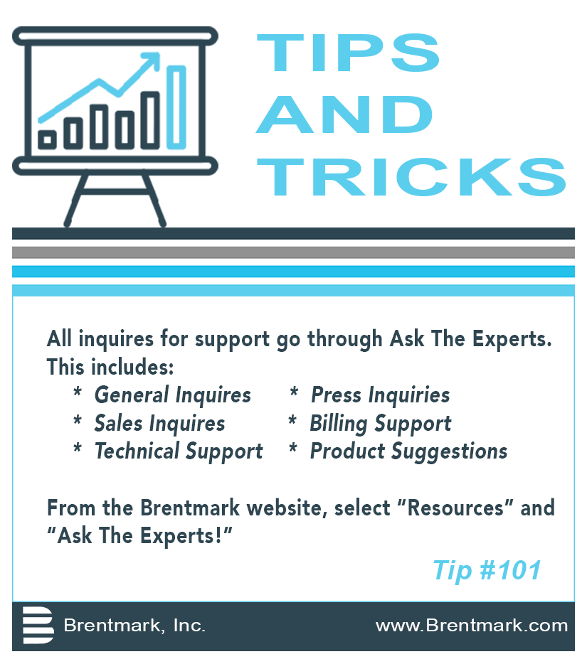 Brentmark, Inc. | Ask The Experts FAQ Tip #101