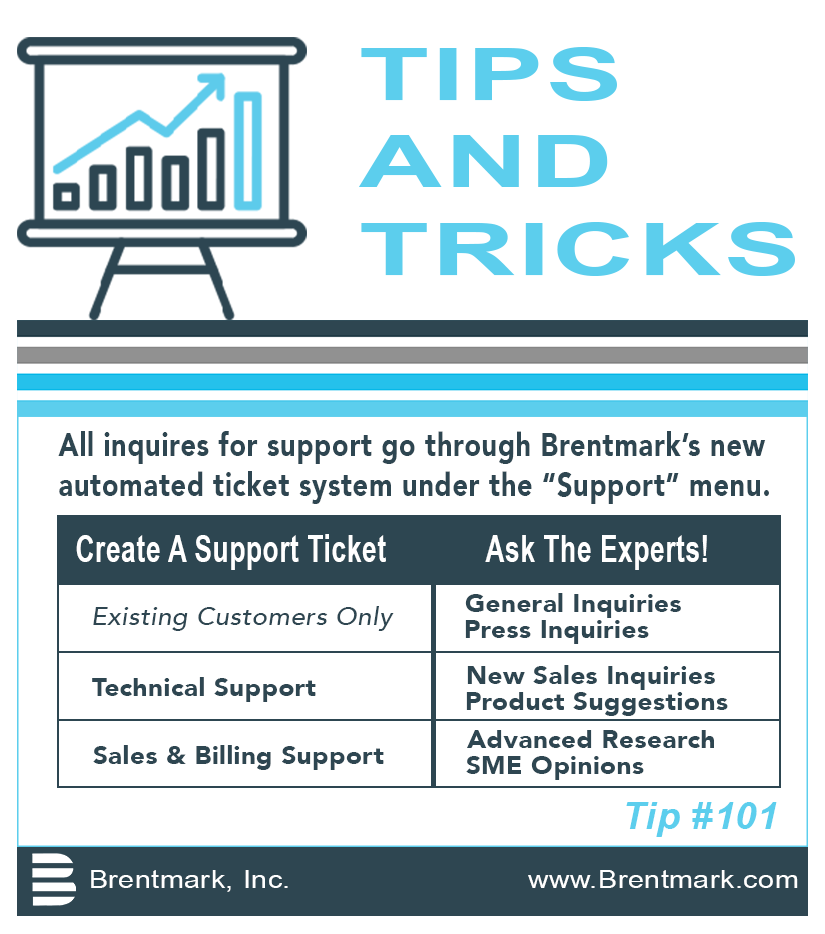 Brentmark, Inc. | TIPS AND TRICKS: Tip #101 - How do I request support from Brentmark?