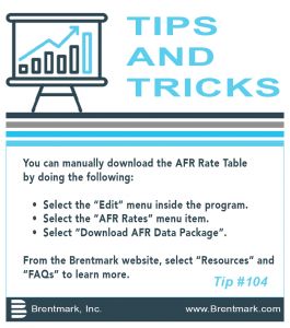 Brentmark, Inc. | TIPS AND TRICKS: Tip #104 - How do I manually download the AFR & §7520 Rate Table?