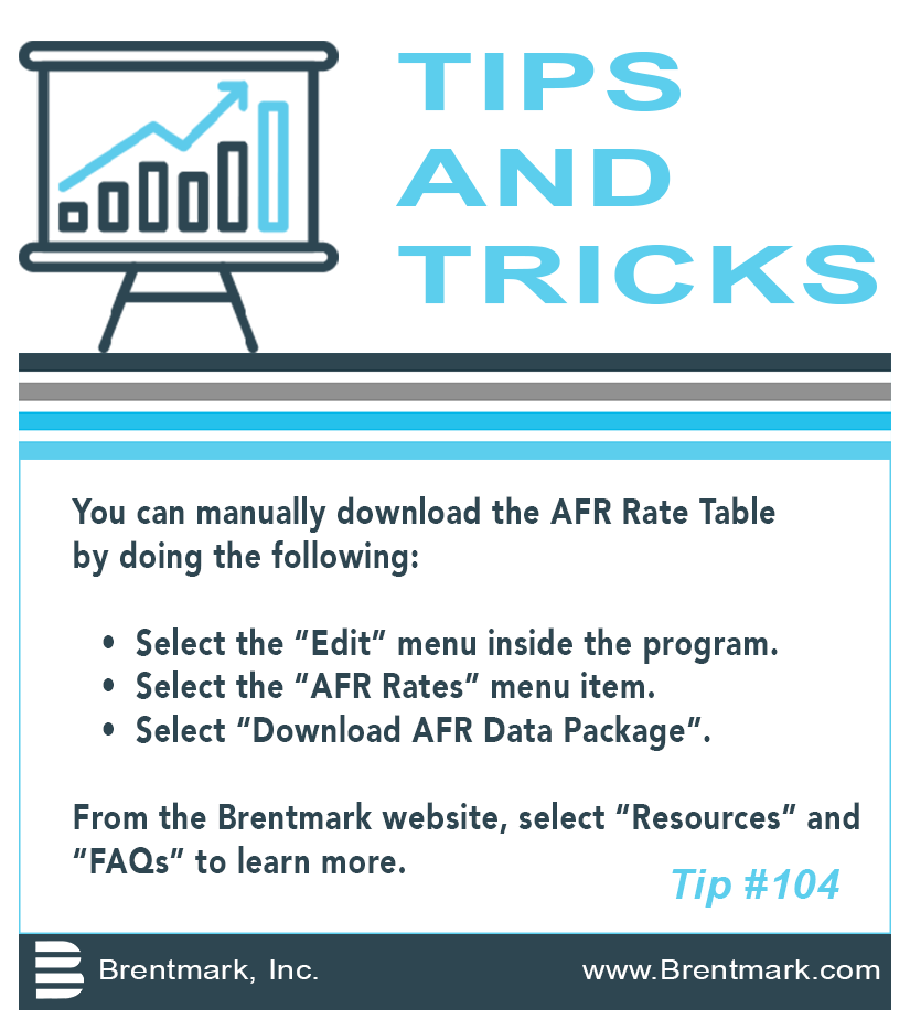 Brentmark, Inc. | TIPS AND TRICKS: Tip #104 - How do I manually download the AFR Rate Table?
