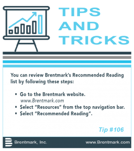 Brentmark, Inc. | TIPS AND TRICKS: Tip #106 - Brentmark's Recommended Reading List?