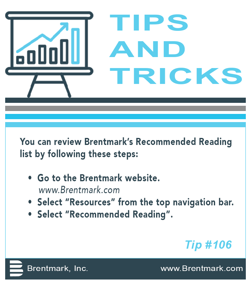 Brentmark, Inc. | TIPS AND TRICKS: Tip #106 - Where Can I Find Brentmark's Recommended Reading List?