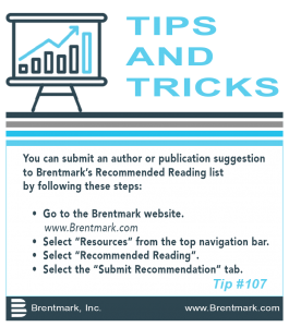 Brentmark, Inc. | TIPS AND TRICKS: Tip #107 - How do I submit a recommendation to Brentmark's Recommended Reading List?