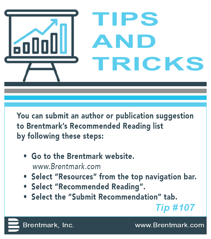 Brentmark, Inc. | TIPS AND TRICKS: Tip #107 - How do I submit a recommendation for Brentmark's Recommended Reading List?